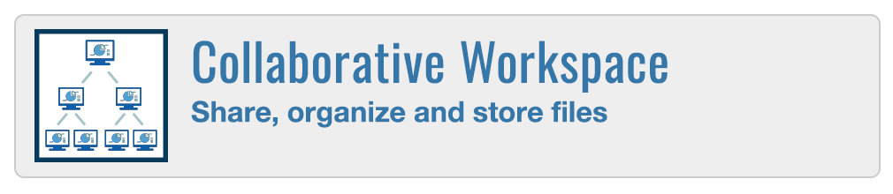 Collaborative Workspace - Share, organize, and store files